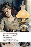 Oxford University Press Oxford World´s Classics A Gentle Creature and Other Stories cena od 164 Kč