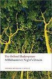 Oxford University Press Oxford World´s Classics A Midsummer Night´s Dream cena od 191 Kč