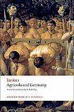 Oxford University Press Oxford World´s Classics Agricola and Germany cena od 283 Kč