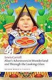 Oxford University Press Oxford World´s Classics Alice´s Adventures in Wonderland and Through the Looking-Glass n/e cena od 115 Kč