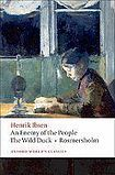 Oxford University Press Oxford World´s Classics An Enemy of the People, The Wild Duck, Rosmersholm cena od 148 Kč