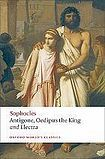 Oxford University Press Oxford World´s Classics Antigone, Oedipus the King, Electra cena od 169 Kč