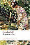Oxford University Press Oxford World´s Classics Between the Acts cena od 133 Kč