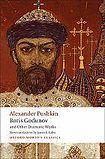 Oxford University Press Oxford World´s Classics Boris Godunov and Other Dramatic Works cena od 165 Kč