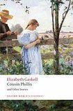 Oxford University Press Oxford World´s Classics Cousin Phillis and Other Stories cena od 0 Kč