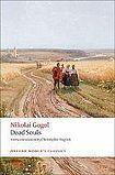 Oxford University Press Oxford World´s Classics Dead Souls A Poem cena od 191 Kč