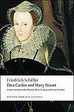 Oxford University Press Oxford World´s Classics Don Carlos and Mary Stuart cena od 347 Kč