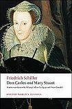 Oxford University Press Oxford World´s Classics Don Carlos and Mary Stuart cena od 0 Kč