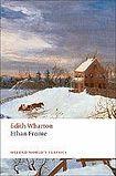 Oxford University Press Oxford World´s Classics Ethan Frome cena od 117 Kč