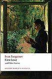 Oxford University Press Oxford World´s Classics First Love and Other Stories cena od 194 Kč