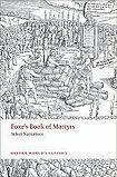 Oxford University Press Oxford World´s Classics Foxe´s Book of Martyrs Select Narratives cena od 165 Kč