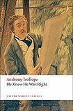 Oxford University Press Oxford World´s Classics He Knew He Was Right cena od 181 Kč