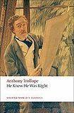 Oxford University Press Oxford World´s Classics He Knew He Was Right cena od 240 Kč