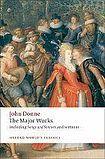 Oxford University Press Oxford World´s Classics John Donne - The Major Works cena od 235 Kč