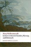 Oxford University Press Oxford World´s Classics Letters written in Sweden, Norway, and Denmark cena od 148 Kč