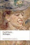 Oxford University Press Oxford World´s Classics McTeague A Story of San Francisco cena od 295 Kč