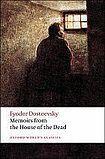 Oxford University Press Oxford World´s Classics Memoirs from the House of the Dead cena od 148 Kč