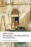 Oxford University Press Oxford World´s Classics Miss or Mrs?, The Haunted Hotel, The Guilty River cena od 176 Kč