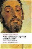 Oxford University Press Oxford World´s Classics Notes from the Underground, and The Gambler cena od 283 Kč