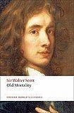 Oxford University Press Oxford World´s Classics Old Mortality cena od 356 Kč