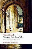 Oxford University Press Oxford World´s Classics Plays and Petersburg Tales cena od 148 Kč