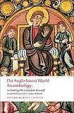 Oxford University Press Oxford World´s Classics The Anglo-Saxon World: An Anthology cena od 131 Kč