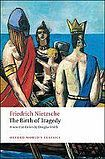 Oxford University Press Oxford World´s Classics The Birth of Tragedy cena od 141 Kč