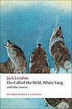 Oxford University Press Oxford World´s Classics The Call of the Wild, White Fang, and Other Stories cena od 254 Kč