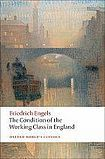 Oxford University Press Oxford World´s Classics The Condition of the Working Class in England cena od 315 Kč