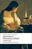 Oxford University Press Oxford World´s Classics The Duchess of Malfi and Other Plays cena od 173 Kč
