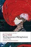 Oxford University Press Oxford World´s Classics The Importance of Being Earnest and Other Plays cena od 131 Kč