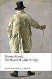 Oxford University Press Oxford World´s Classics The Mayor of Casterbridge cena od 117 Kč