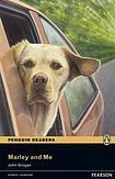 Penguin Longman Publishing Penguin Readers 2 Marley and Me cena od 157 Kč