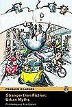 Penguin Longman Publishing Penguin Readers 2 Stranger than Fiction Urban Myths cena od 157 Kč