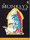 Penguin Longman Publishing Penguin Young Readers 4 A Monkey´s Tale Book cena od 191 Kč