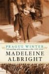 HarperCollins (US) Prague Winter: A Personal Story of Remembrance and War, 1937-1948 cena od 449 Kč