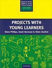 Oxford University Press Primary Resource Books for Teachers Projects with Young Learners cena od 382 Kč
