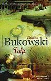Bukowski Charles: Pulp cena od 266 Kč