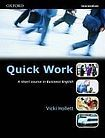 Oxford University Press Quick Work Intermediate Student´s Book cena od 266 Kč