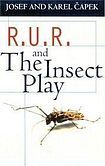R. U. R. / THE INSECT PLAY (Oxford Paperbacks) cena od 495 Kč