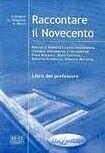 Edilingua RACCONTARE IL NOVECENTO LIBRO DEL PROFESSORE cena od 81 Kč