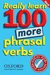 Oxford University Press REALLY LEARN 100 MORE PHRASAL VERBS cena od 214 Kč