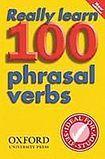Oxford University Press REALLY LEARN 100 PHRASAL VERBS 2nd Edition cena od 205 Kč
