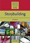 Oxford University Press RESOURCE BOOKS FOR TEACHERS - STORYBUILDING cena od 382 Kč