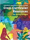 Oxford University Press Resource Books for Teachers Cross-Curricular Resources for Primary cena od 430 Kč