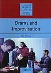 Oxford University Press Resource Books for Teachers Drama and Improvisation cena od 401 Kč