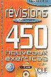 CLE International REVISIONS 450 NOUVEAUX EXERCICES: NIVEAU DEBUTANT cena od 336 Kč