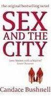 Bushnell Candace: Sex and the City (tie in) cena od 238 Kč
