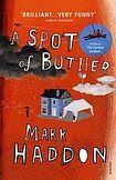 Haddon Mark: Spot of Bother cena od 242 Kč