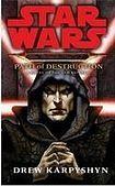 Random House Uk Ltd STAR WARS - PATH OF DESTRUCTION cena od 187 Kč